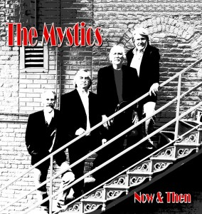 The Mystics - Now & Then BW